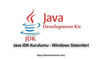 Java JDK Kurulumu – Windows Sistemleri