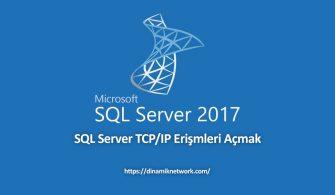 SQL Server TCP/IP Erişmleri Açmak