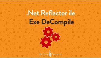 .Net Reflactor ile Exe DeCompile