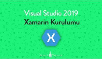 Visual Studio 2019 Xamarin Kurulumu
